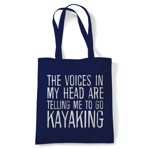 Voices In My Head Go Kayaking Tote | Voices My Head Crazy Funny Hobby Addiction Expert | Reusable Shopping Cotton Canvas Long Handled Natural Shopper Eco-Friendly Fashion