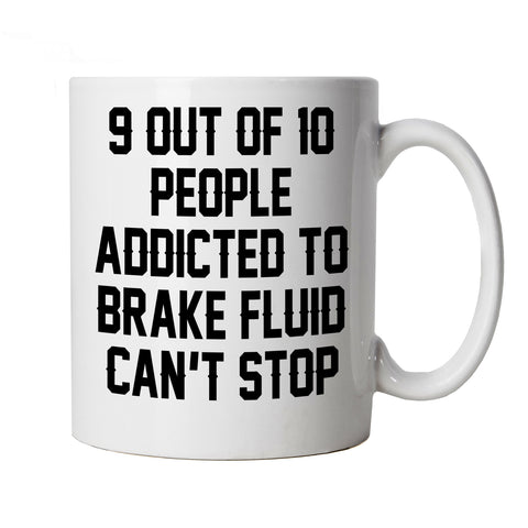 Addicted to Brake Fluid Funny Mug | Timeless Retro Vintage Iconic Seminal Memorable | Car Pickup Bike Truck Rally Sports SUV Off-road | Motoring Cup Gift