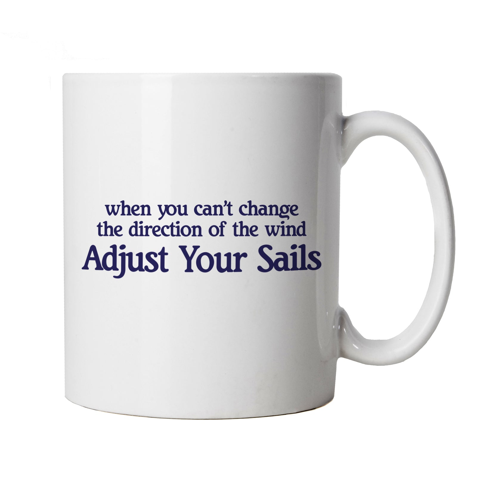 Adjust Your Sails Sailing Mug | Sailing Yacht Tug Lifeboat Fishing Catamaran Ferry | Swimming Surfing Windsurfing Scuba Snorkel Diving | Hobbies Cup Gift