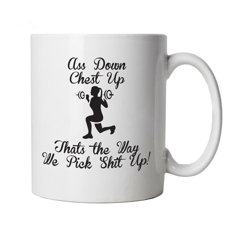 Ass Down Chest Up Funny Weightlifting Mug |  Gym Workout Cardio Class Aerobics Weights Keep Fit | Humour Laughter Sarcasm Jokes Messing Comedy | Gym Cup Gift
