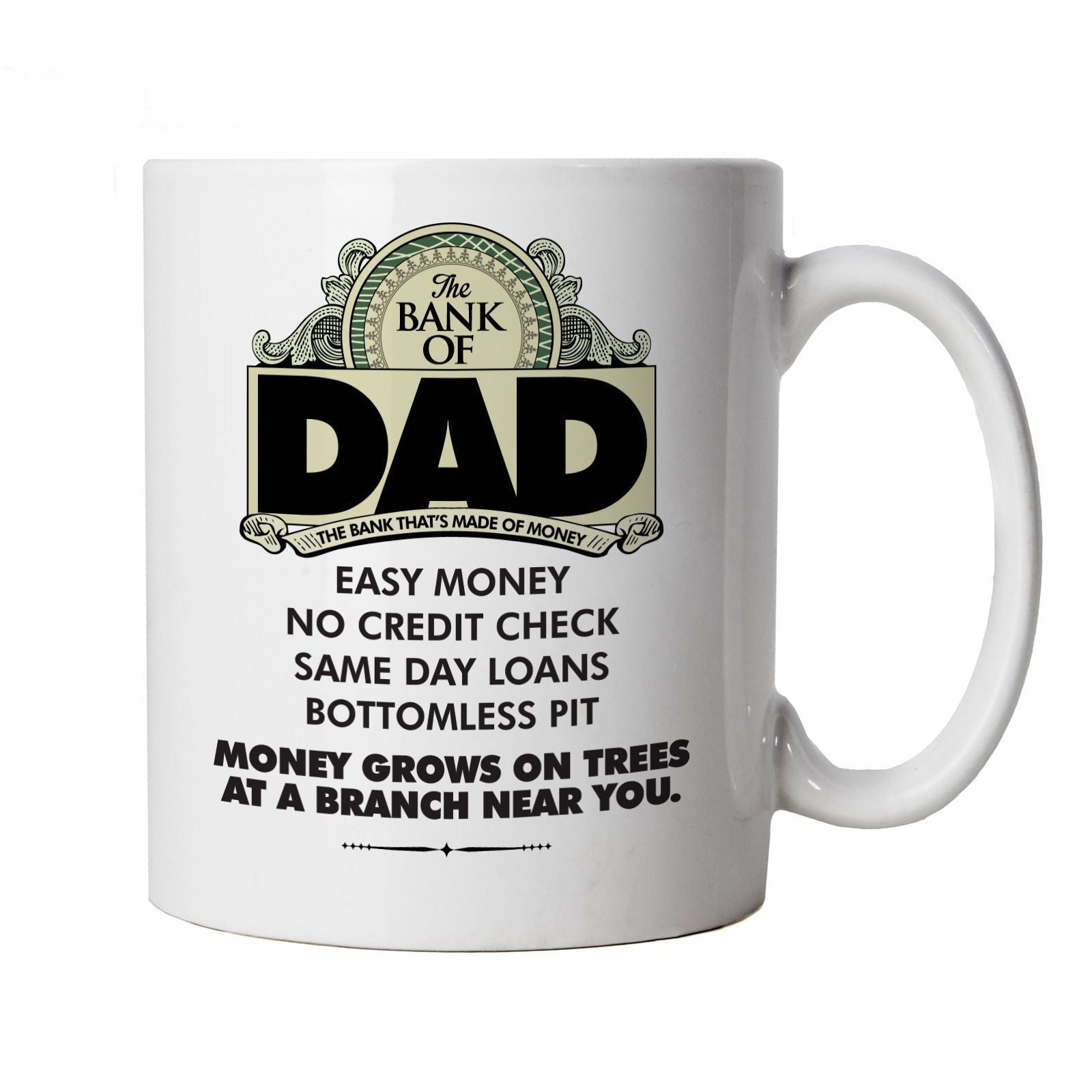 Bank of Dad, Mug