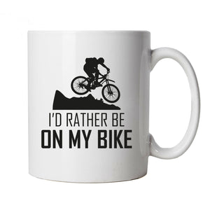 I'd Rather Be On My Bike Mug, Mountain Bike BMX Cycling Cup Gift