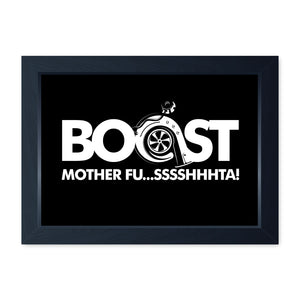 Boost Mother Fushta, Quality Framed Print - Home Decor Kitchen Bathroom Man Cave Wall Art