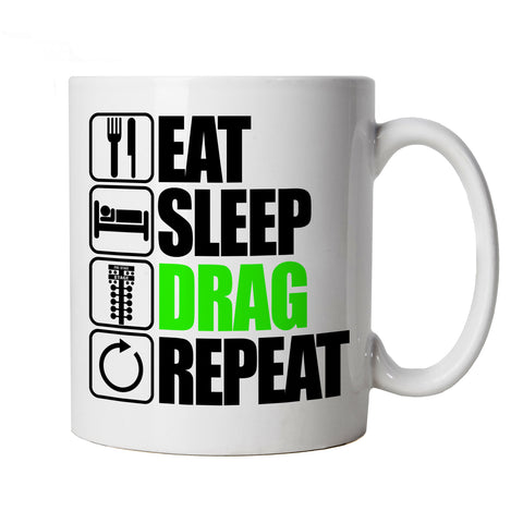 Eat Sleep Drag Repeat, Drag Racing Mug