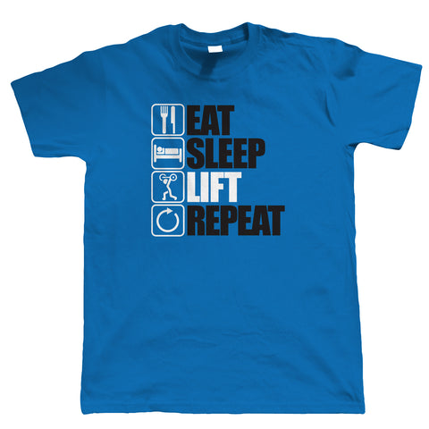 Eat Sleep Lift Repeat Body Building T Shirt