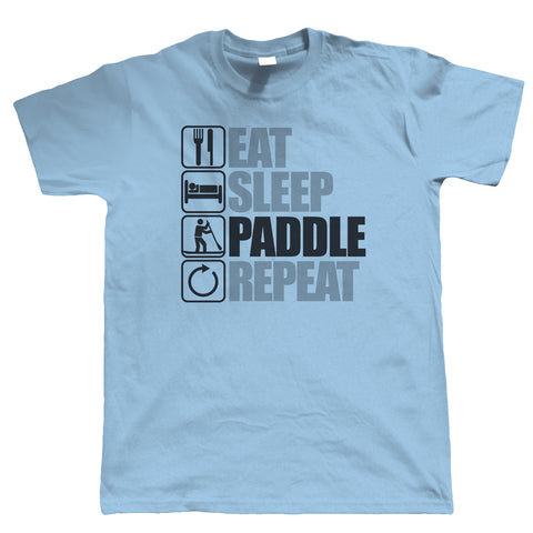 Eat Sleep Paddle Board, Mens T Shirt