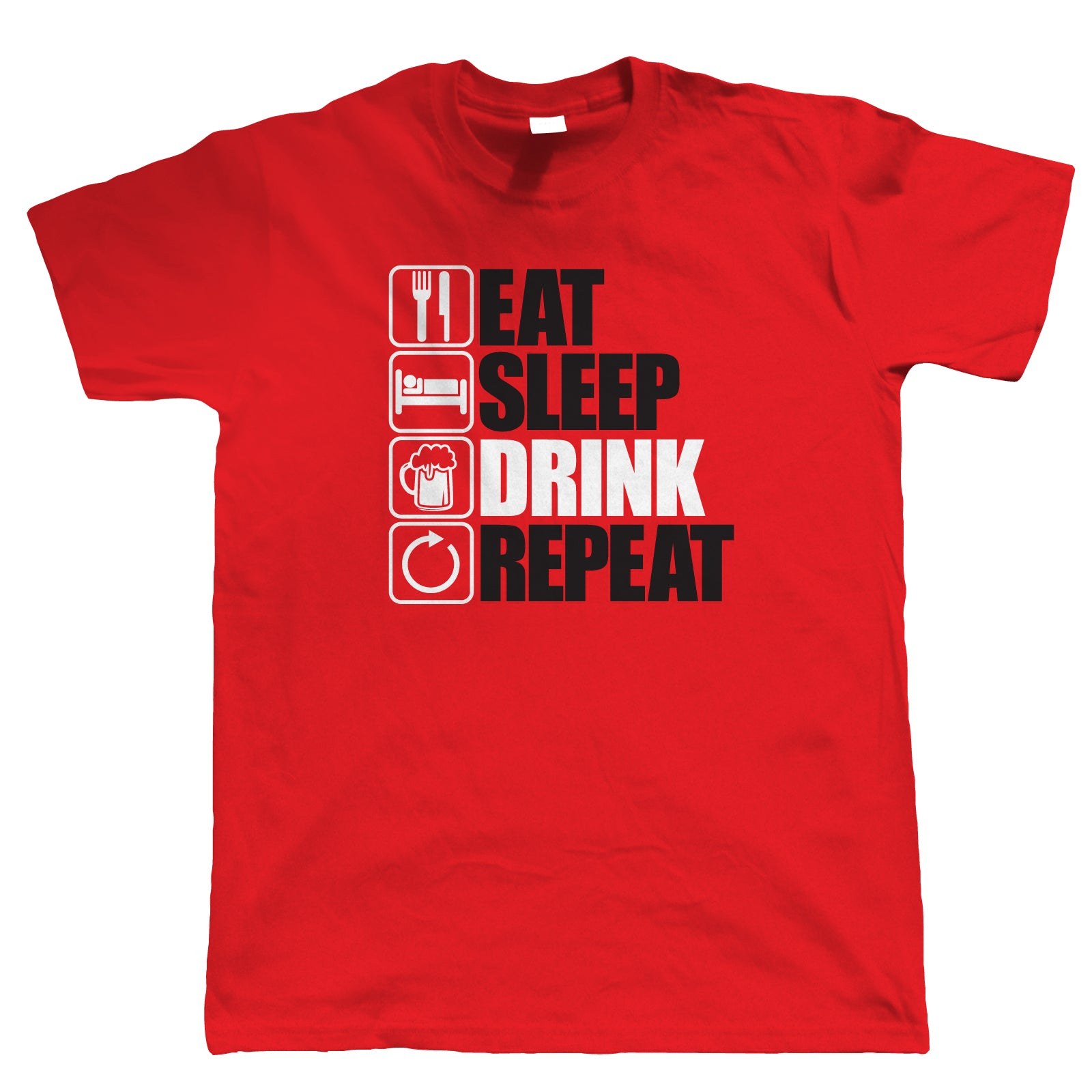 Eat Sleep Drink Repeat, Mens Funny Drinking T Shirt