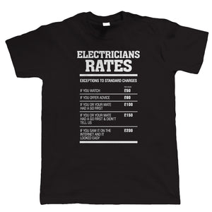Electricians Rates Mens Funny T Shirt