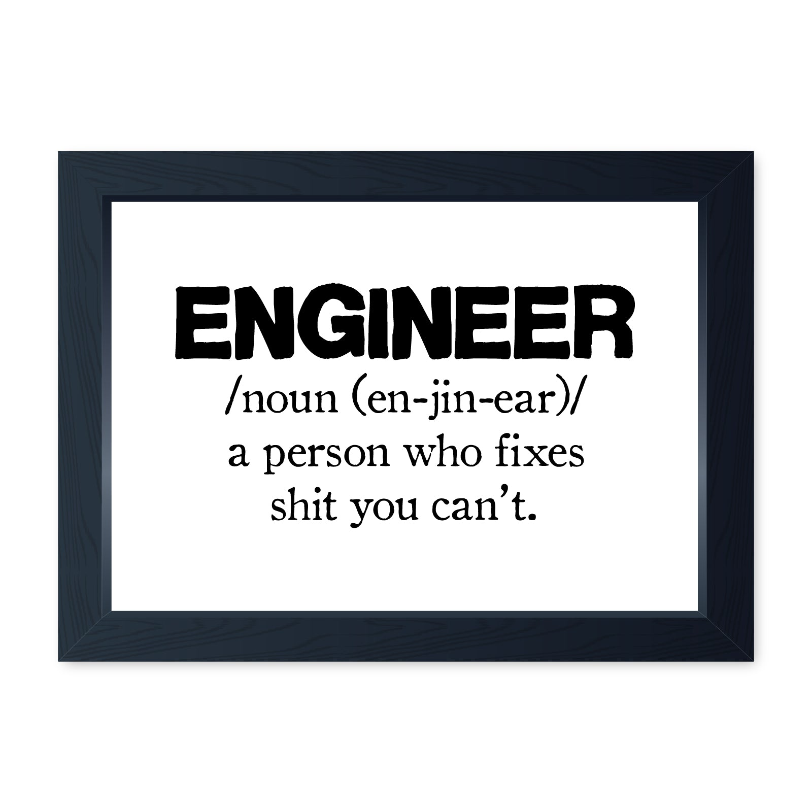 Engineer Noun, Funny Framed Print - Home Decor Kitchen Bathroom Man Cave Wall Art