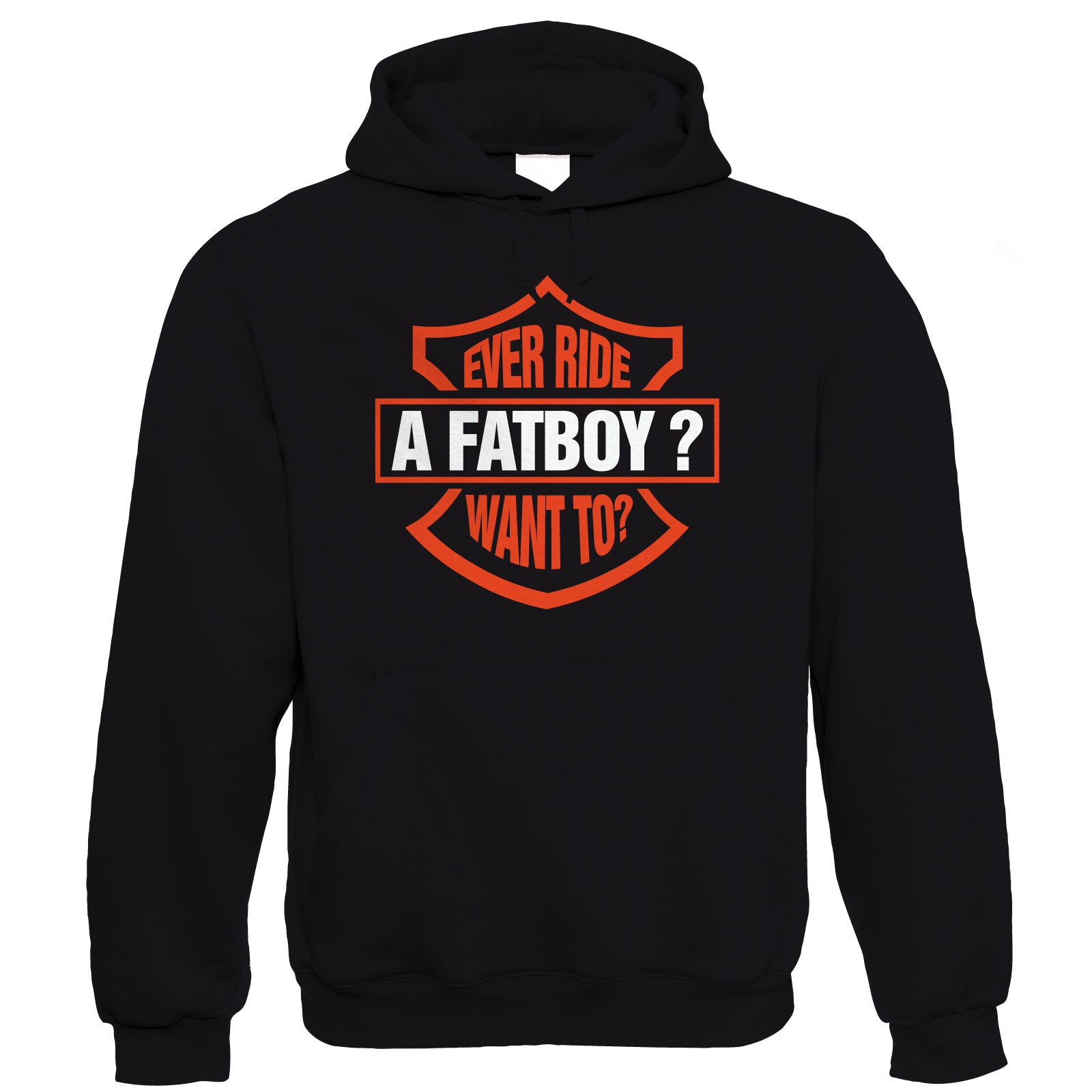 Ever Ride A Fatboy, Mens Funny Biker Hoodie | Motorbike Racing Racer Enthusiast Motorcycle Club Chopper Cafe Racer Superbike Gentleman Biker | Cool Birthday Christmas Gift Present Him Dad Husband Son