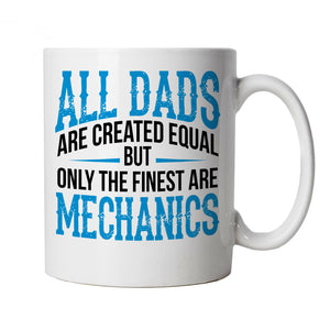 Finest Dads Are Mechanics, Mug