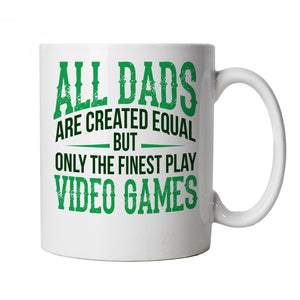 Finest Dads Play Video Games, Mug