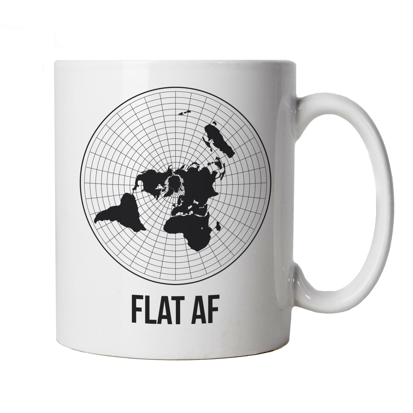 Flat AF, Mug | Flat Earth Society Funny Theory NASA Dark Energy