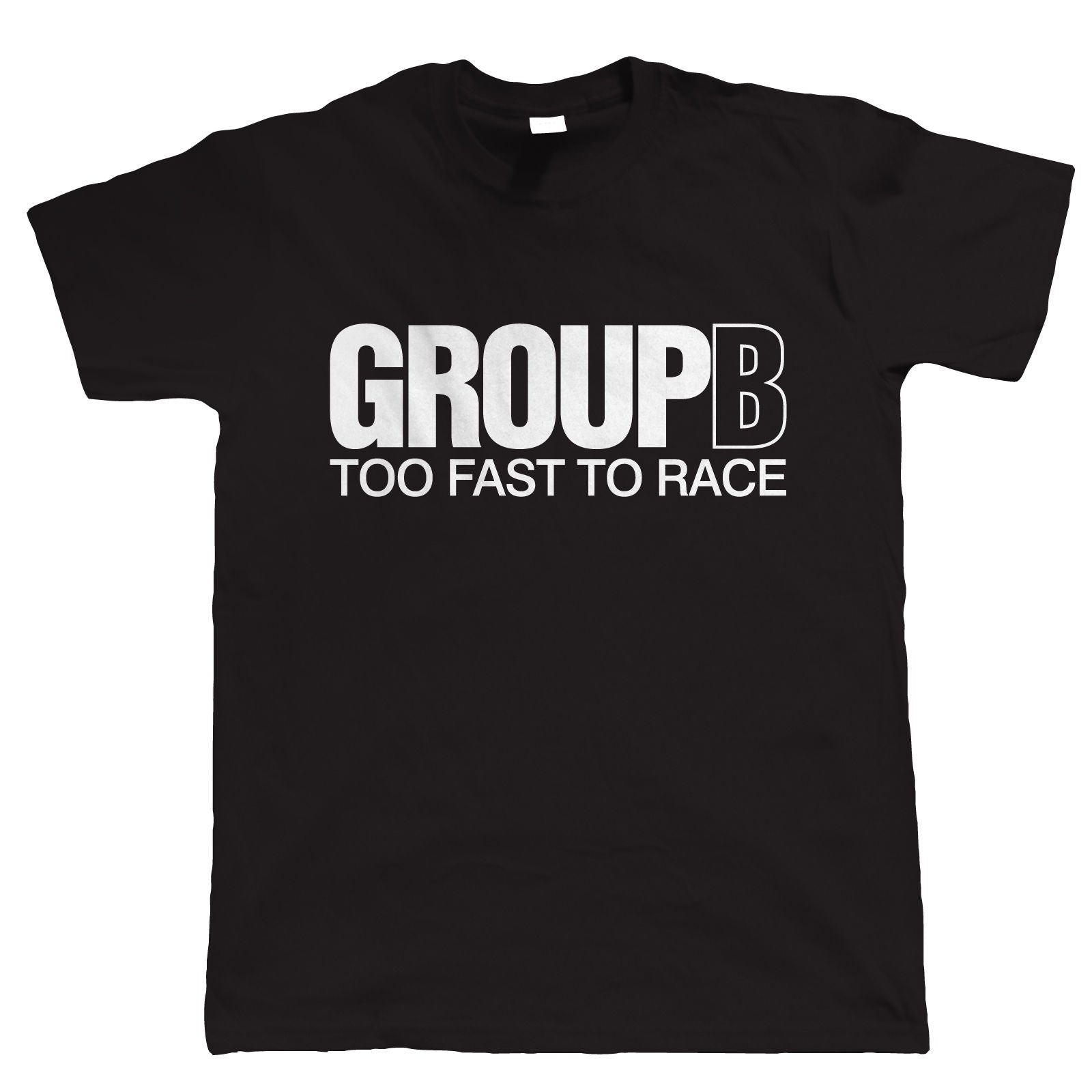Group B, Too Fast To Race, Mens Rally Car Tshirt