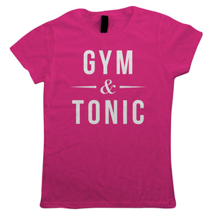 Gym & Tonic, Womens T Shirt