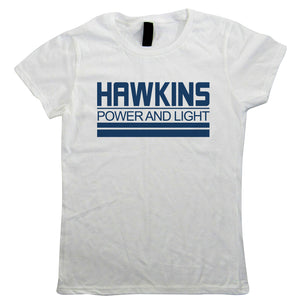 Hawkins Power And Light Womens T-Shirt | Action Adventure Horror Sci-Fi Series Binge Halloween Gaming | Upside Down DND 80s Small Town Summer | TV Inspired Gift Her Mum