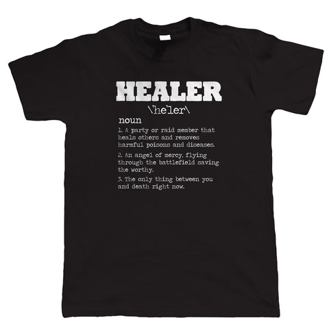 Healer, Mens Funny Gamer T-Shirt