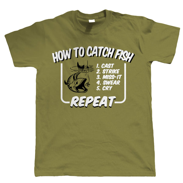 How To Catch Fish, Mens Funny Fishing T Shirt | Coarse Carp Sea Match Fly Specimen Tackle Fishermen Clothing Angling Angler | Cool Birthday Christmas Gift Present Him Dad Husband Son Grandad