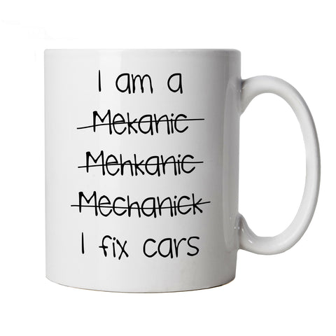 I Am A Mechanic, Mug