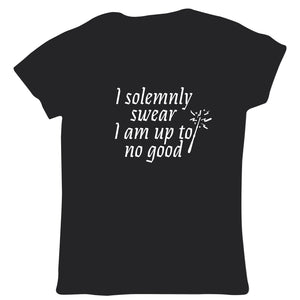 I Solemnly Swear I Am Up To No Good Womens T Shirt - Movie Mischief Managed Potter Weasley Granger Map Wand Magic | Gift Her Mum Girlfriend Wife Daughter
