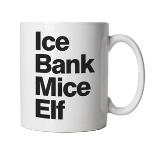Ice Bank Mice Elf Funny, Mug | Dirty Adult Rude Age Related Vulgar Naughty Joke | Humour Laughter Sarcasm Jokes Messing Comedy | Funny Cup Gift Secret Santa