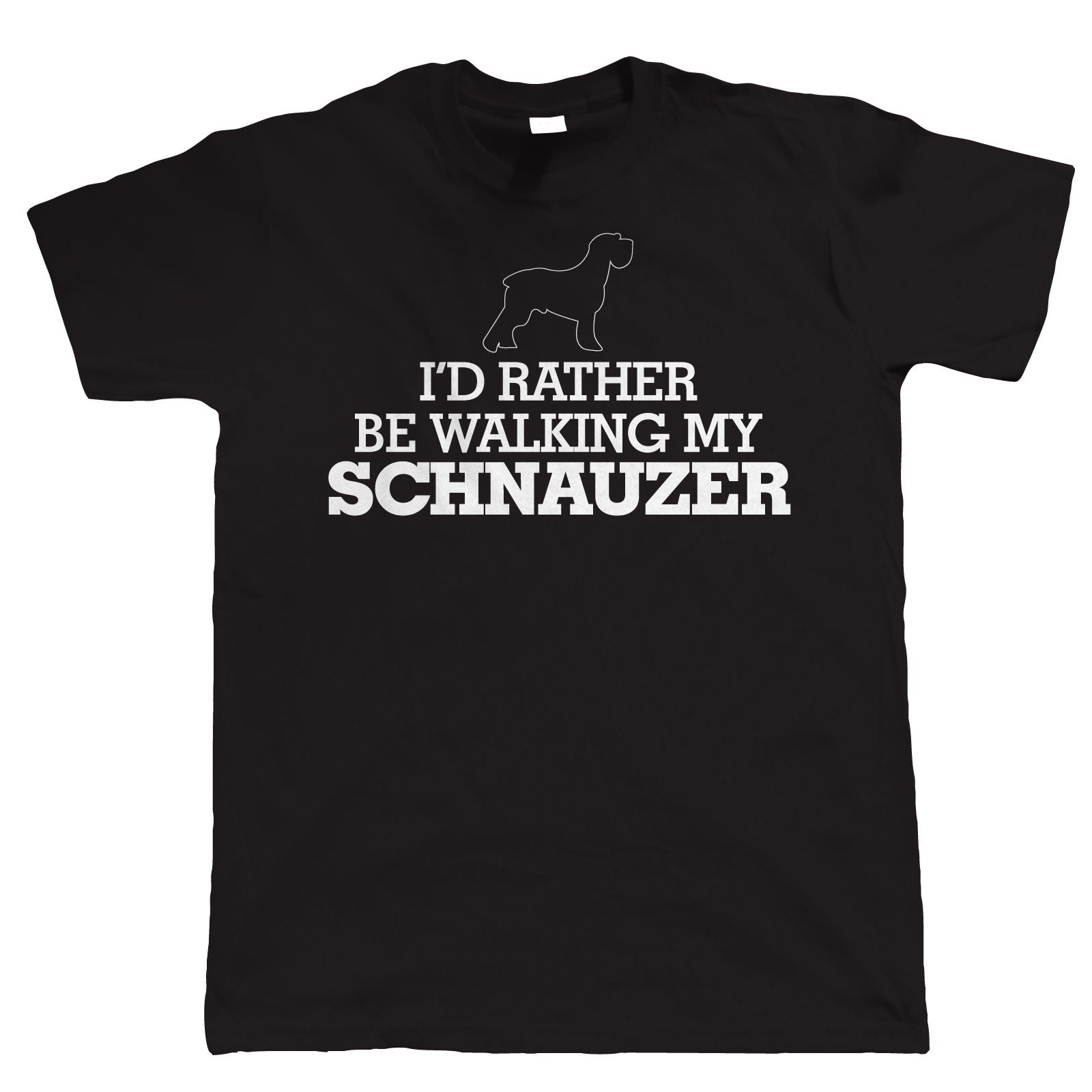 I'd Rather Be Walking My Schnauzer, Mens Funny Tshirt