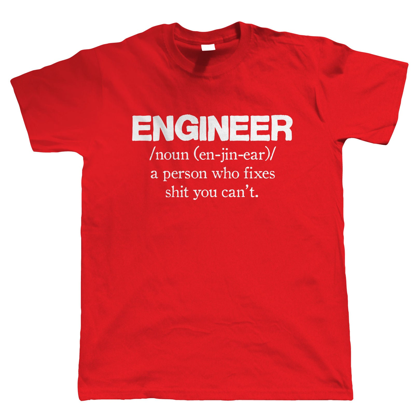 Engineer, Mens Funny T Shirt