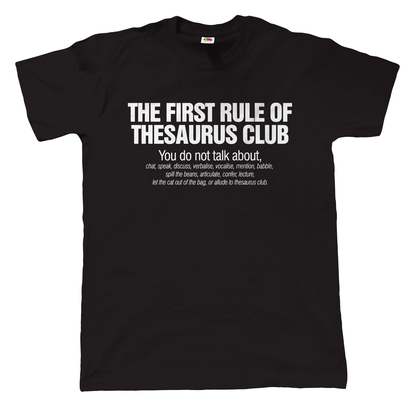 The First Rule Of Thesaurus Club, Mens Funny T Shirt