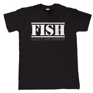 FISH, Mens Funny Fishing T Shirt | Coarse Carp Sea Match Fly Specimen Tackle Fishermen Clothing Angling Angler | Cool Birthday Christmas Gift Present Him Dad Husband Son Grandad