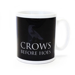 Crows Before Hoes, Mug