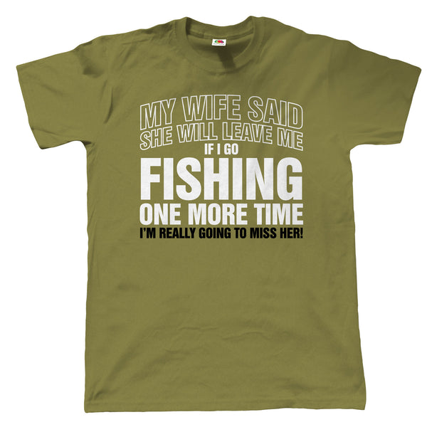 If I Go Fishing Again, Mens Funny Fishing T Shirt | Coarse Carp Sea Match Fly Specimen Tackle Fishermen Clothing Angling Angler | Cool Birthday Christmas Gift Present Him Dad Husband Son