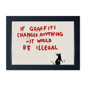 Banksy If Graffiti Changed Anything Framed Print - Home Decor Kitchen Bathroom Man Cave Wall Art