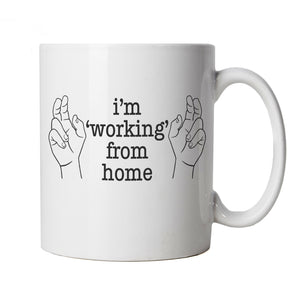 I'm Working From Home, Mug | Humour Laughter Sarcasm Jokes Messing Comedy | Gift Dad Grandad Birthday Fathers Day Christmas | Funny Cup Gift