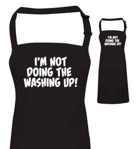 I'm Not Doing The Washing Up, Funny Apron