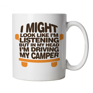 In My Head Driving My Camper, Mug