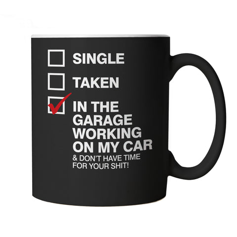In The Garage Working On My Car, Mug - Classic Mechanic Dad Gift Him Her