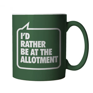 I'd Rather be at the Allotment, Green Mug