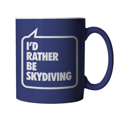 I'd Rather be Sky Diving, Blue Mug