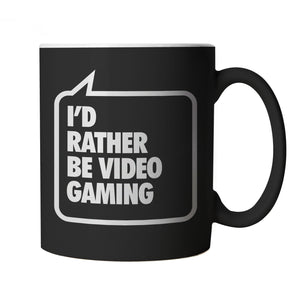 I'd Rather be Video Gaming, Black Gamer Mug
