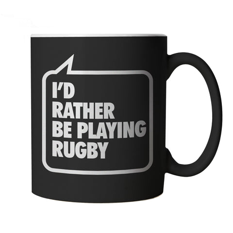I'd Rather be Playing Rugby, Black Mug-Mugs-vectorbomb