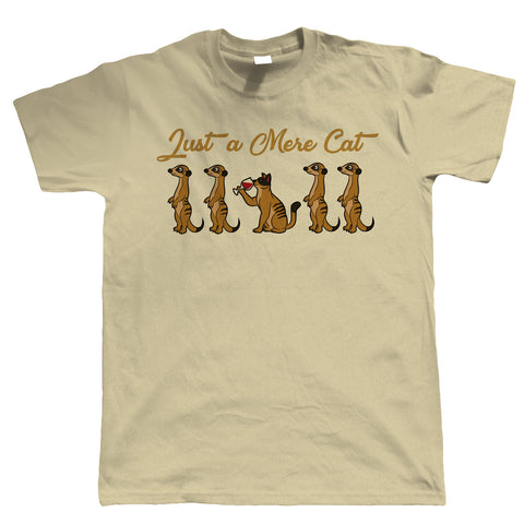 Just A Mere Cat, Mens T Shirt | Guest Artist JG