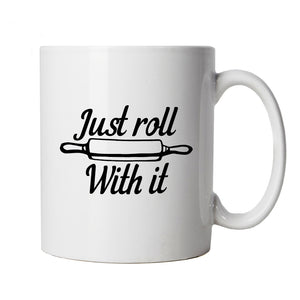 Just Roll With It, Mug | Signature Creme Pat Hollywood Handshake Winner | Cake Scone Bread Pastry Biscuit Pie Patisserie | Baking Food Cup Gift