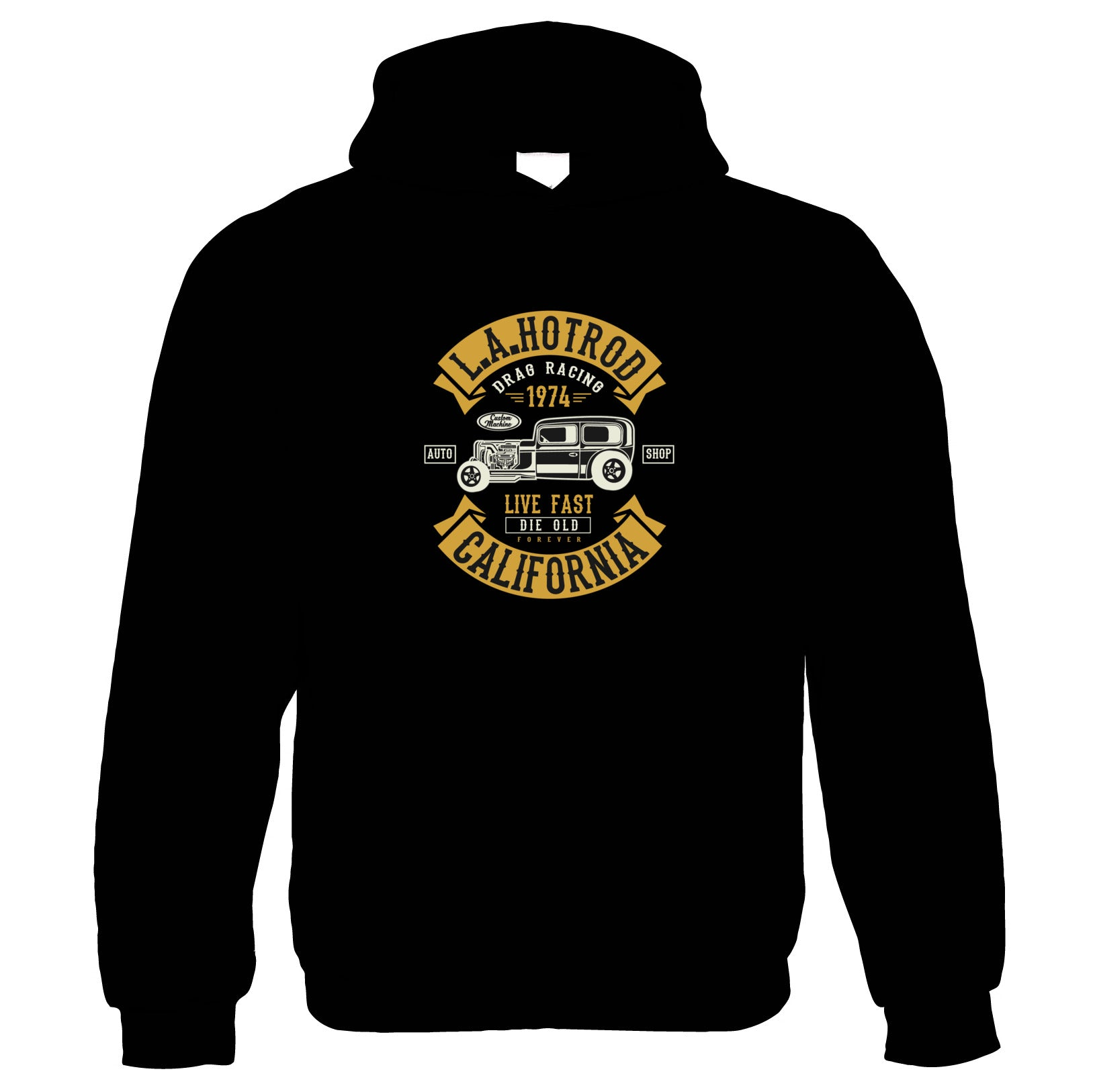 LA Hot Rod California| Funny Hoodie |Looking Good Old Handsome Hotrod Classic Racer Race Confidence Hot Rod Car | Hoodie