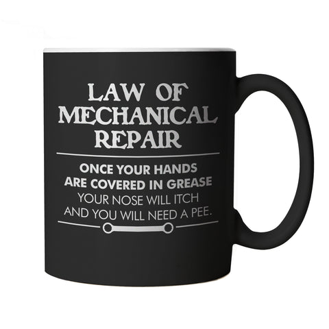 Law Of Mechanical Repair, Black Mug