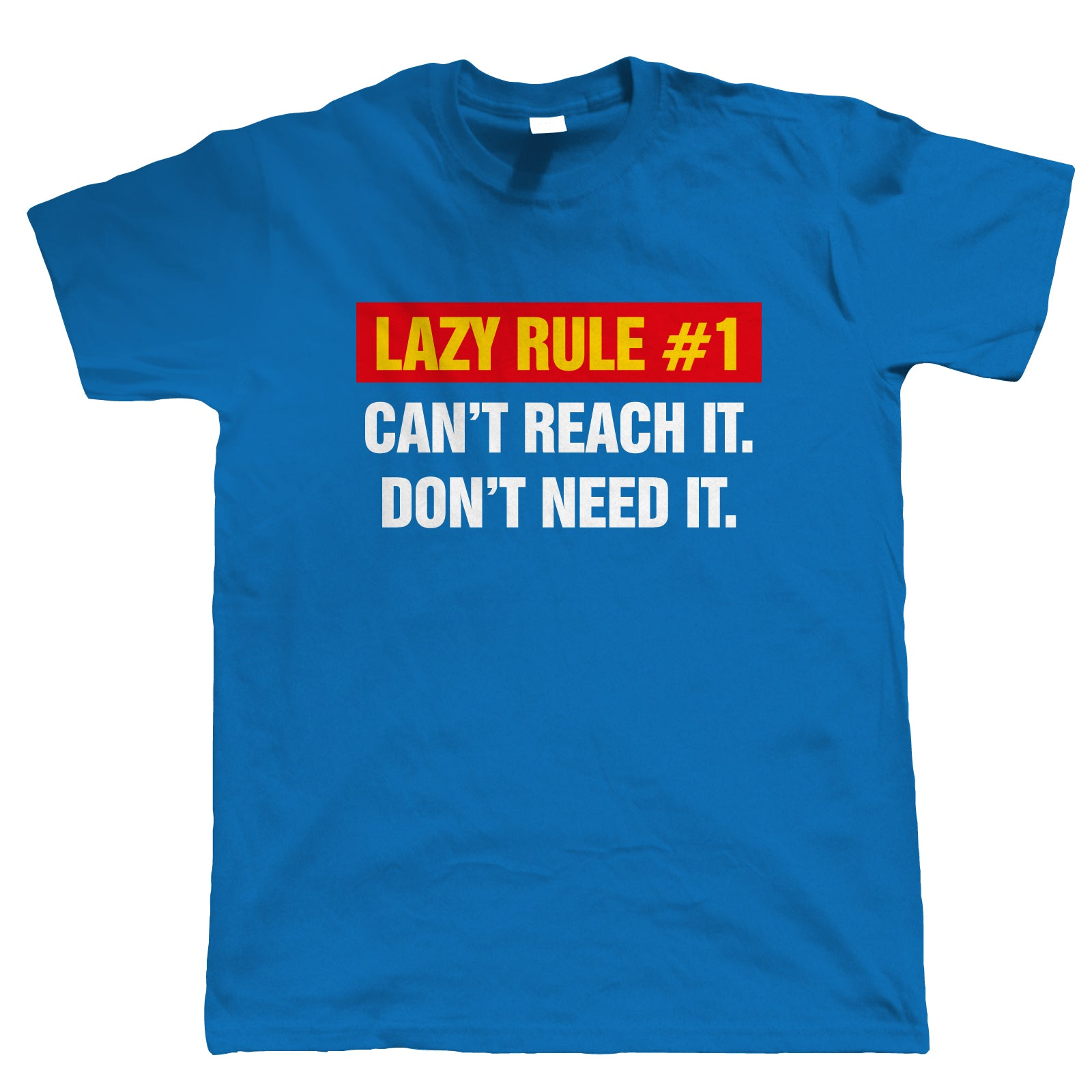 Lazy Rule, Mens Funny T Shirt
