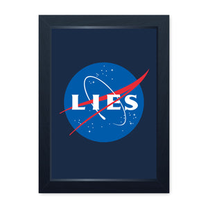 Lies Flat Earth Society, Framed Print - Home Decor Kitchen Bathroom Man Cave Shed Garage Wall Art