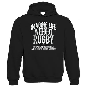 Life Without Rugby Mens Funny Hoodie