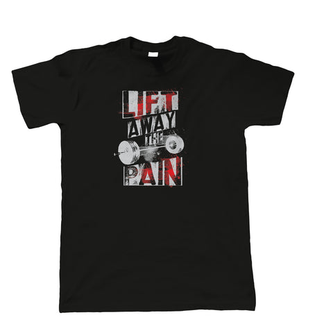 Lift Away The Pain, Mens T Shirt