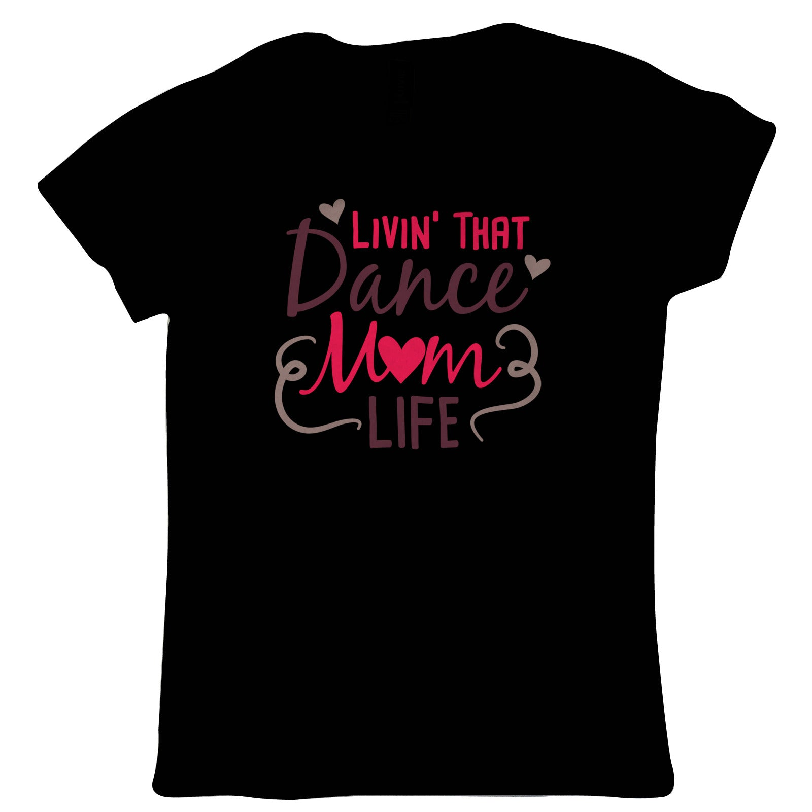 Livin' That Dance Mom Life Womens T Shirt | Mothers Day Best Mum Top Parent Family Mumlife Dance Mom Cheerleader Support Coach | Birthday Christmas Gift Present Her Wife Mother Partner Fiance Sister