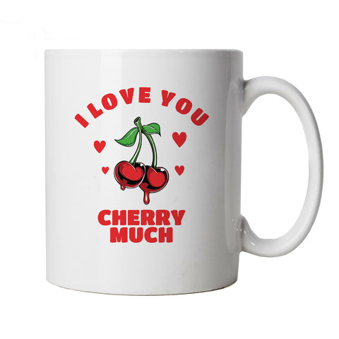 I Love You Cherry Much, Mug